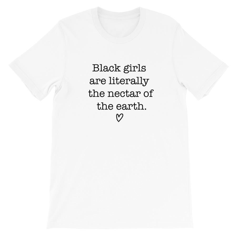 Black Girls Are The Nectar Of The Earth | Tee