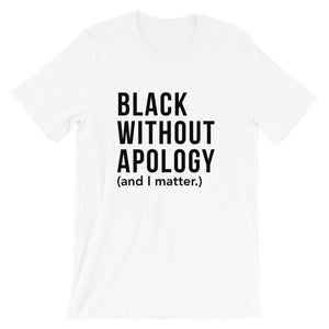 Black Without Apology | Tee
