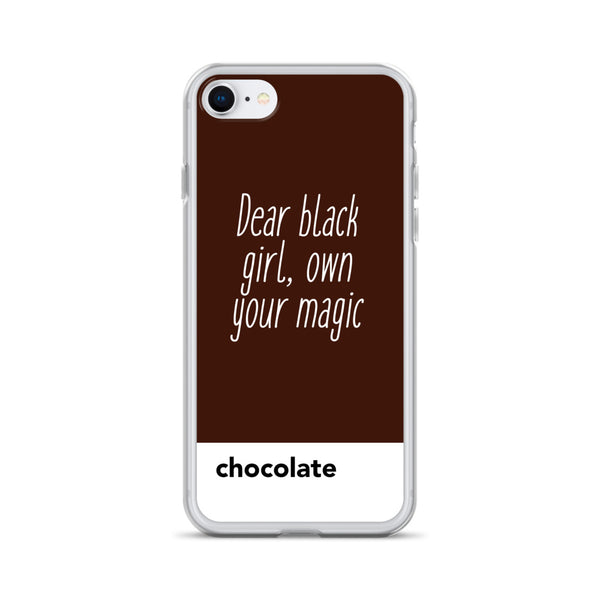 Dear Black Girl, Own Your Magic Chocolate | iPhone Case