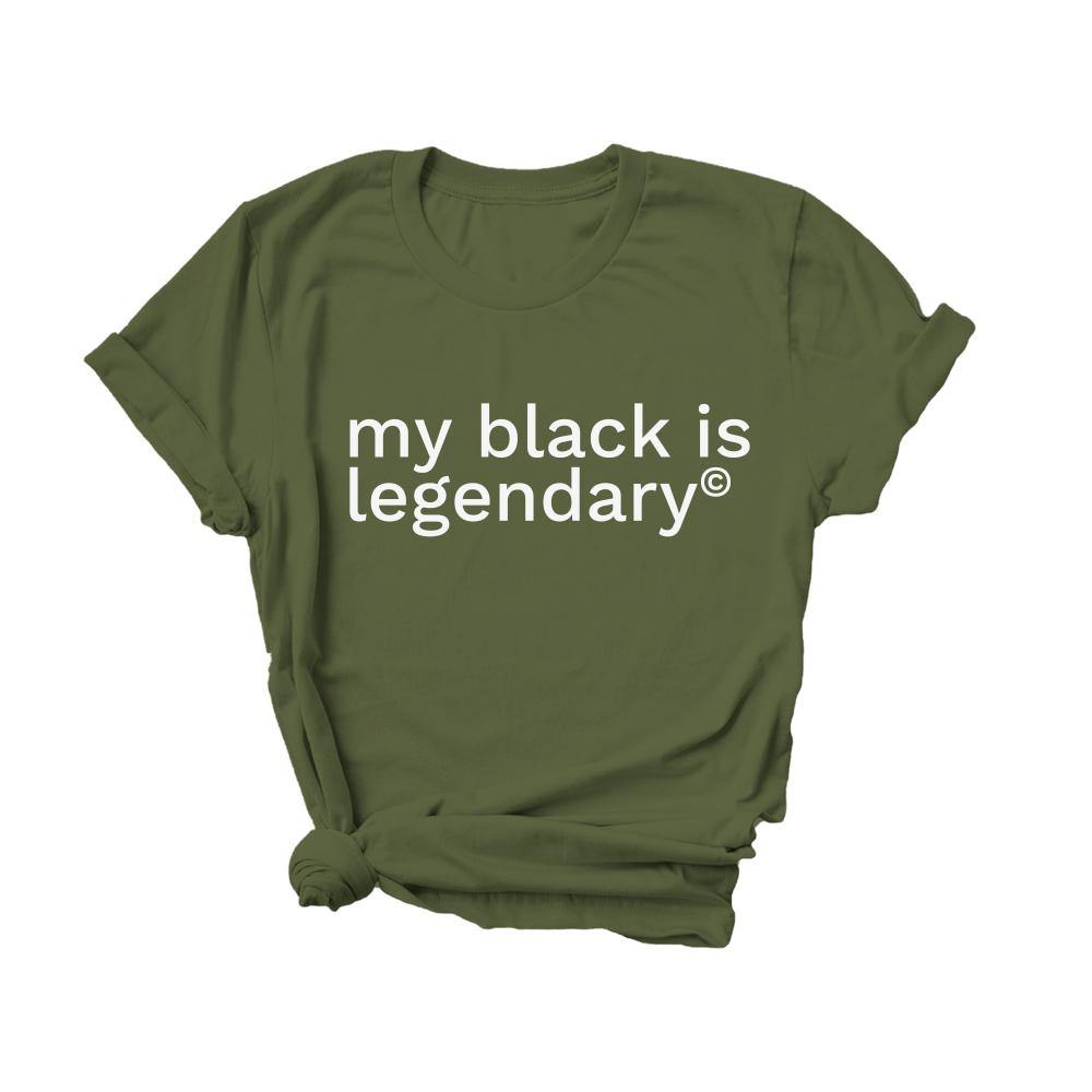 My Black Is Legendary | Tee - Legendary Rootz