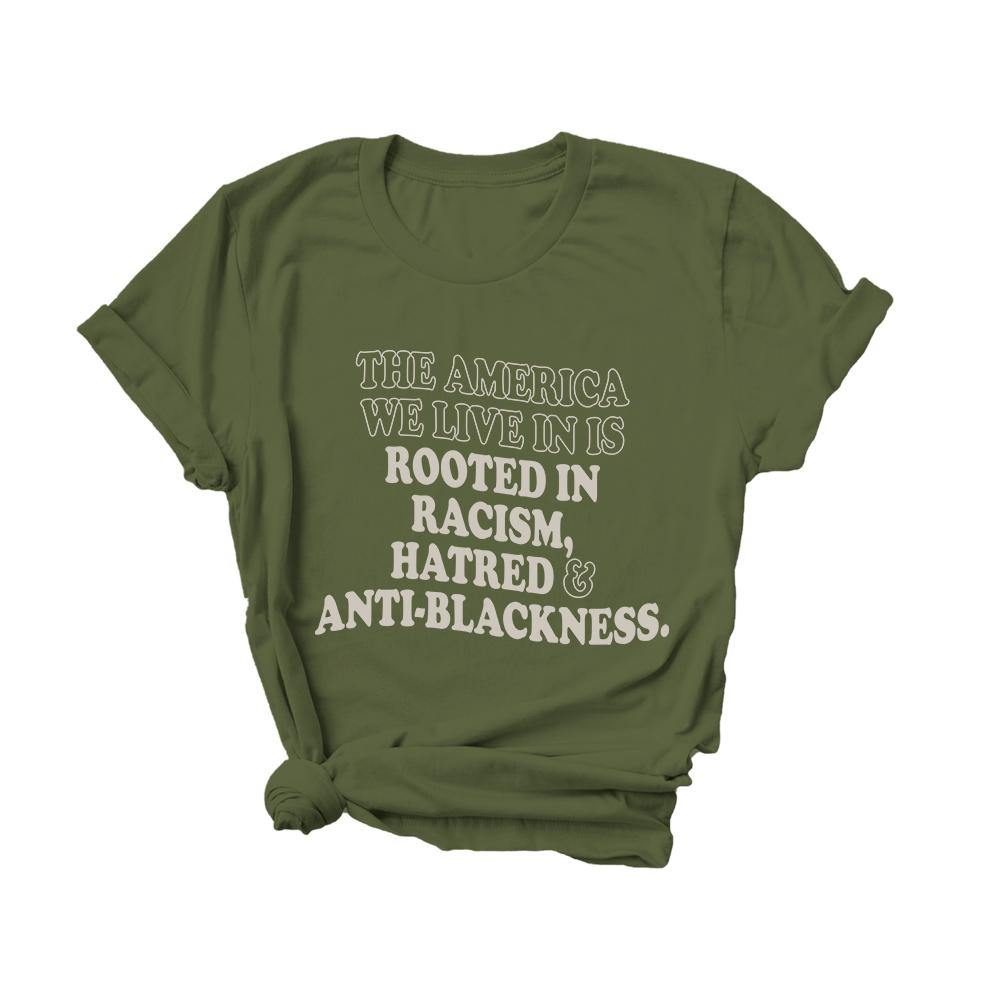 The America We Live In Is Rooted In Racism, Hatred, and Anti-Blackness | Tee