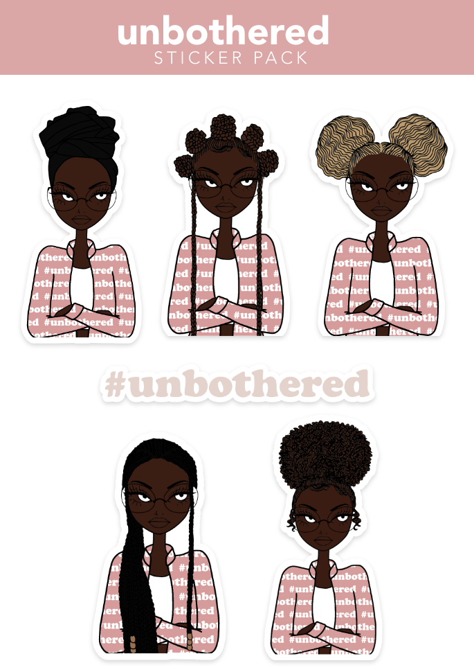 Unbothered | Sticker Pack