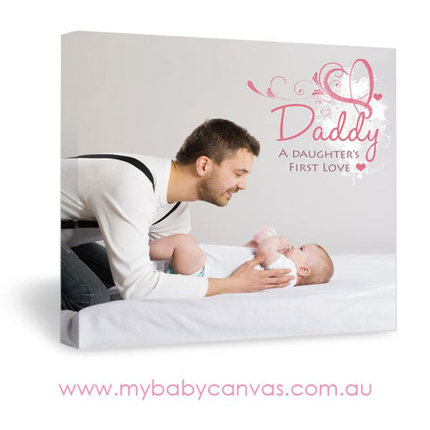 Custom Baby Canvas A Daughter's First Love