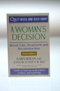 A Woman's Decision: Breast Care Treatment & Reconstruction