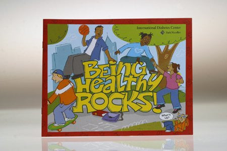 Being Healthy Rocks By Park Nicollet - International Diabetes Center