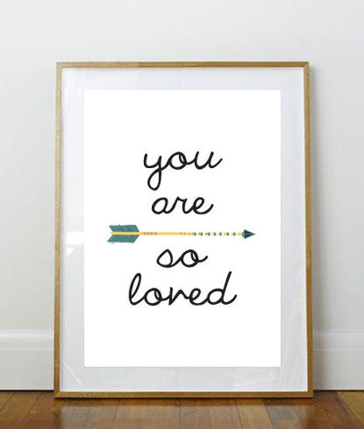 You Are So Loved Print // Art Print //  8x10 Print // 8x10 // Arrow Print // Baby's Room Print // Love Print // Quote Print // Rustic Print