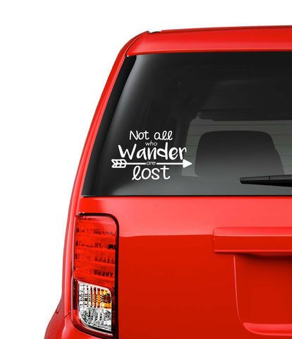 Not all Who Wander Are Lost Decal // Car Accessory // Car Decal // Car Sticker// Car Vinyl // Removable Vinyl // High Quality // Sticker //