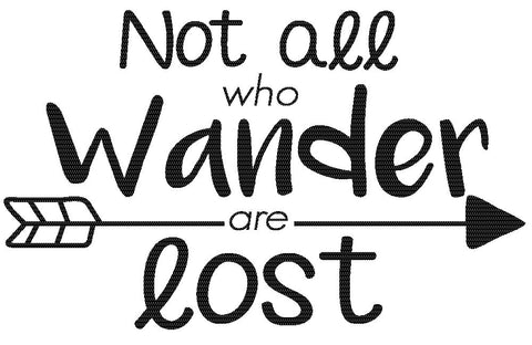 Not All Who Wander Are Lost Decal Car Accessory Car Decal