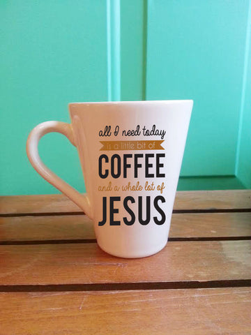 All I Need Today Coffee Mug // Coffee and Jesus Mug // Inspirational Mug // Vinyl Mug // Metallic Vinyl // Coffee Mug // Quote Mug // Cute