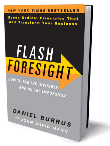 Flash Foresight: How to See the Invisible and Do the Impossible (Signed Copy)