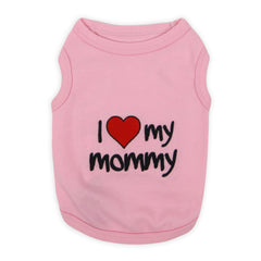 I love my mommy - Pink Dog Tshirt