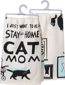 Stay At Home Cat Mom Dish Towel