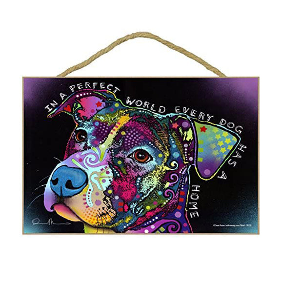 Pit Bull Perfect World Wood Plaque Sign
