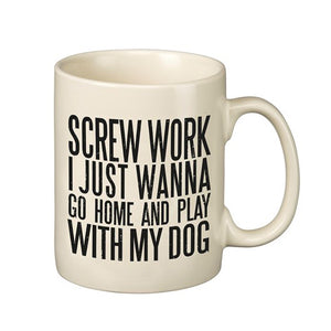 Screw Work Dog Mug