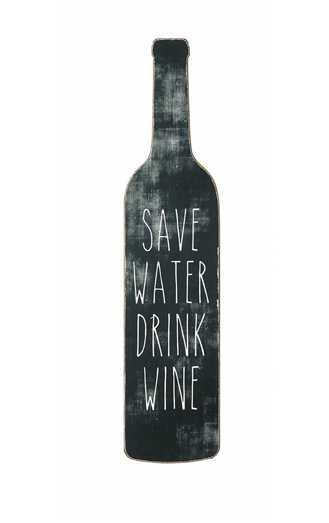 Save Water Drink Wine Wall Decor