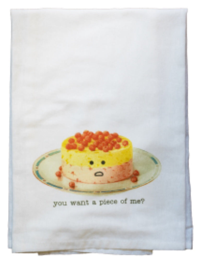 You Want a Piece of Me? Dish Towel