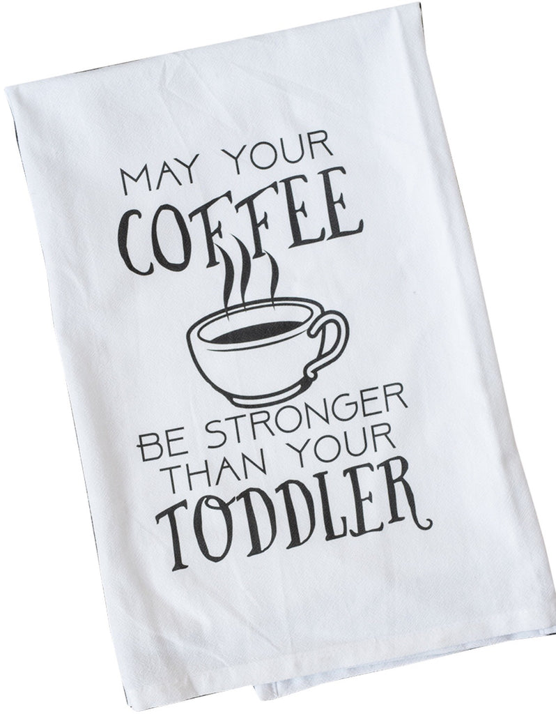 May Your Coffee Dish Towel