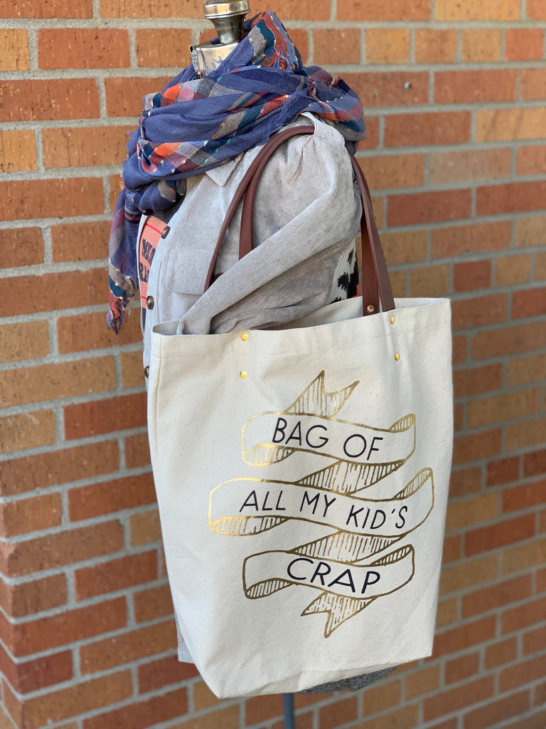 Bag of All My Kid's Crap Tote