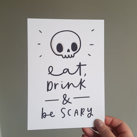 Eat drink and be scary, cute skull print, halloween poster, free instant downloads, cute halloween decor