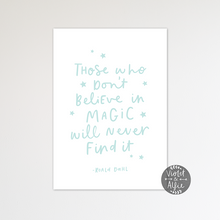 Load image into Gallery viewer, Roald Dahl Magic quote print - Violet and Alfie