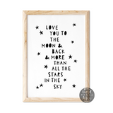 typographic posters, scandi nursery wall art, scandi baby prints, nursery wall art, monochrome nursery decor, minimalist nursery wall art, Minimalist moon and back prints, love you to the moon and back and more than all the stars in the sky, Kids wall art, Baby Decor