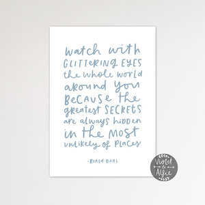 Roald Dahl Glittering eyes quote print - Violet and Alfie