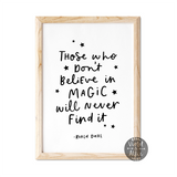 Roald Dahl Magic quote print