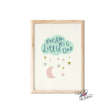 Dream Big Little One Cloud Print - Violet and Alfie