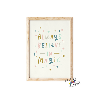Always Believe In Magic Print - Violet and Alfie