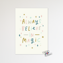 Load image into Gallery viewer, Always Believe In Magic Print - Violet and Alfie