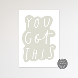 You Got This Wall Art Print - Violet and Alfie