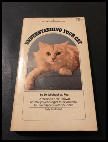 Understanding Your Cat by Dr. Michael W. Fox (Paperback 1977)