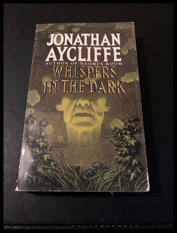Whispers in the Dark by Jonathan Aycliffe (Paperback 1997)
