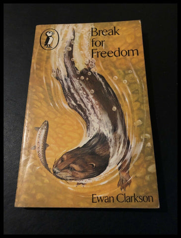 Break For Freedom by Ewan Clarkson (Paperback) A Puffin Book 1976