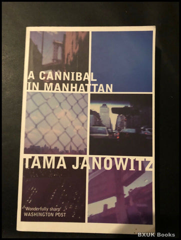 A Cannibal in Manhattan by Tama Janowitz (Paperback, 2002)