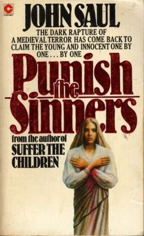 Punish the Sinners (Coronet Books) By John Saul - Paperback – 1 Aug 1979 (Used)