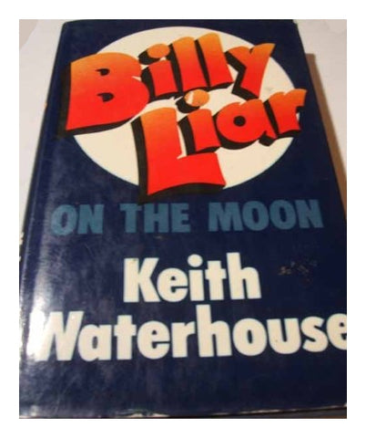 Billy Liar on the Moon Hardcover – 20 Oct 1975 by Keith Waterhouse (Vintage Used)