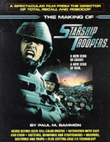 The Making Of Starship Troopers Paperback by Paul M. Sammon (Used)