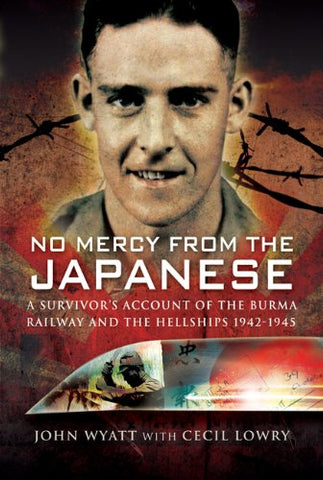No Mercy from the Japanese - Hardcover – 19 Nov 2008 (Used)
