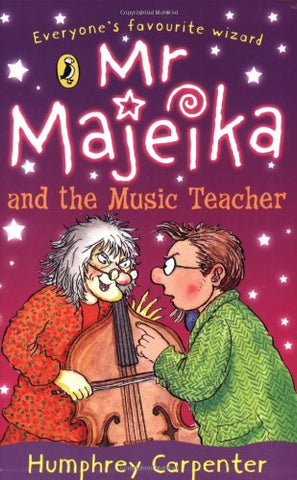 Mr Majeika and the Music Teacher Paperback by Humphrey Carpenter