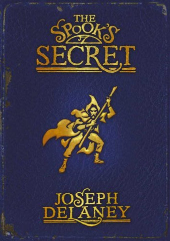 The Spook's Secret No. 3 (Wardstone Chronicles) Paperback – 5 Jul 2007 by Joseph Delaney (Used)