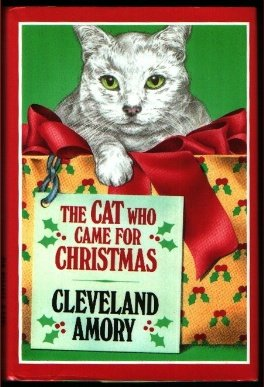 The Cat Who Came for Christmas Hardcover by Cleveland Amory