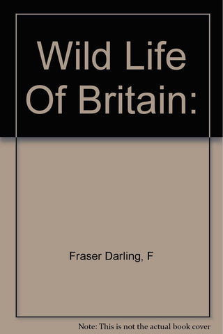 Wild Life Of Britain: Hardcover – 1943 - Vintage Used