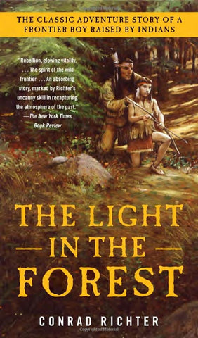 The Light In The Forest Paperback – (1980) by Conrad Richter