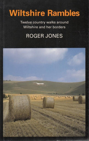 Wiltshire Rambles: Twelve Country Walks Around Wiltshire and Her Borders Paperback – 1 Apr 1989 Used
