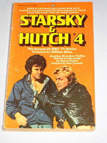 Starsky & Hutch 4: Bounty Hunter Paperback – 7 Apr 1977 By Steve Fisher