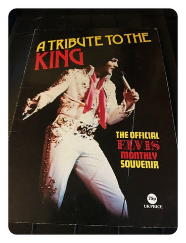 A Tribute to the King The Official Elvis (Presley) Souvenir 1977 - Magazine