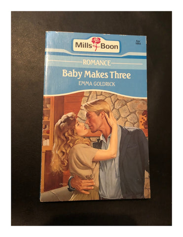 Baby Makes Three by Emma Goldrick (Paperback 1993) A Mills & Boon Book