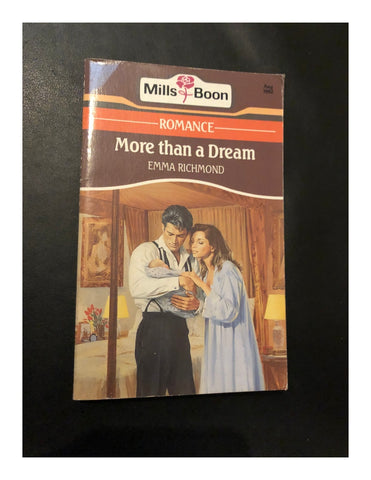 More than a Dream by Emma Richmond (Paperback 1992) A Mills & Boon Book