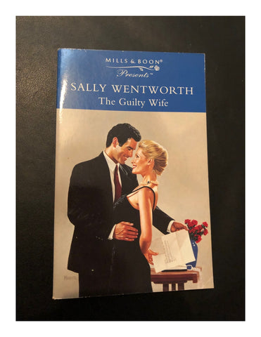 The Guilty Wife by Sally Wentworth (Paperback 1997) A Mills & Boon Book